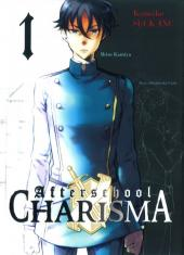 Afterschool Charisma -1- Tome 1