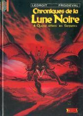 Chroniques de la Lune Noire -4- Quand sifflent les Serpents
