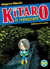 Kitaro le repoussant -10- Volume 10