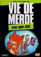 Vie de merde  -5- Vie de merde avec mon chat