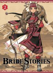 Bride Stories -2- Tome 2