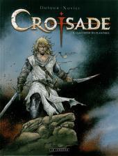 Croisade -5- Gauthier de Flandres