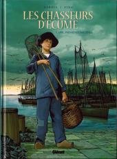 Les chasseurs d'écume -1- 1901, premières sardines