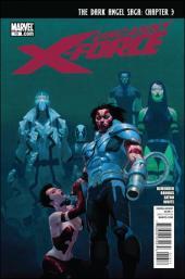 Uncanny X-Force (2010) -13- Dark Angel saga part 3 : my world won't stop without you