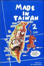 Made in Taïwan (Golo) -2- Made in Taïwan - 2