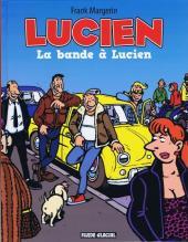 Lucien (et cie) -11- La bande à Lucien