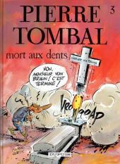 Pierre Tombal -3b2000- Mort aux dents