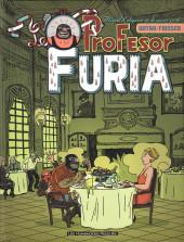Profesor Furia -1- Manuel d'élégance et de savoir-vivre