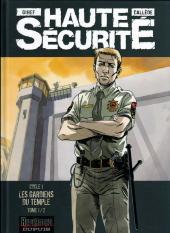 Haute sécurité -1ES- Les gardiens du temple - Tome 1/2