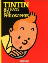 Tintin - Divers -a- Tintin au pays des philosophes