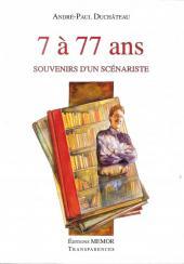 (AUT) Duchâteau - 7 à 77 ans, souvenirs d'un scénariste