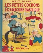 Walt Disney (Hachette) Silly Symphonies -16- Les Petits Cochons et la machine diabolique