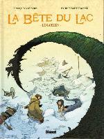 La bête du Lac (Le Mangeur d'Âmes) -1- Le gardien
