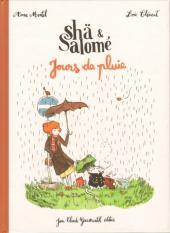 Shä & Salomé -1- Jours de pluie