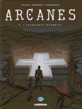 Arcanes -9- L'Expérience interdite