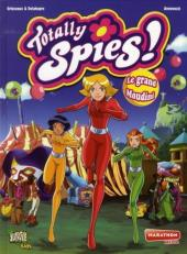 Totally Spies -6- Le grand Moudini