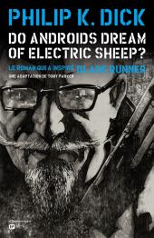 Do androids dream of electric sheep ? -3- Tome 3