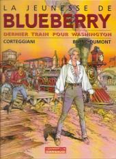 Blueberry (La Jeunesse de) -12b-Ind- Dernier train pour Washington