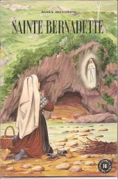 Belles histoires et belles vies -16a- Sainte Bernadette