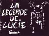 La petite Lucie -HS1- La Légende de Lucie