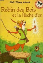 Mickey club du livre -208- Robin des bois et la flêche d'or