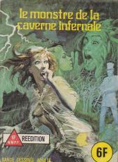 Les grands classiques de l'épouvante -30- Le monstre de la caverne infernale