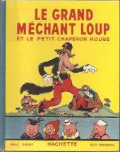 Walt Disney (Hachette) Silly Symphonies -2- Le Grand Méchant Loup et le Petit Chaperon rouge