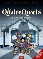 Les quatre Quarts -2- Le chant des casseroles