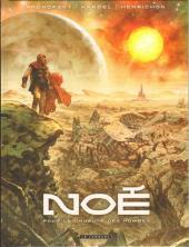 Noé (Aronofsky/Handel/Henrichon) -1- Pour la cruauté des hommes