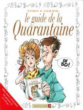 Le guide -6b99- Le guide de la quarantaine