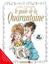 Le guide -6c06- Le guide de la quarantaine