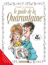 Le guide -6c11- Le guide de la quarantaine