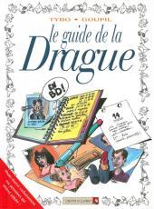 Le guide -7b11- Le guide de la drague