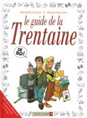 Le guide -11b11- Le guide de la trentaine