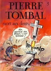 Pierre Tombal -3b1988- Mort aux dents