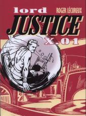 Lord Justice X.01 -1- Tome 1