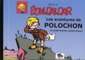 Bouldaldar et Colégram -2a- Les aventures de Polochon (Le petit homme version Bravo)