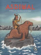 Asdiwal - L'Indien qui avait faim tout le temps