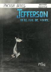 Pacush Blues -2a1986- Second souffle : Jefferson ou le mal de vivre
