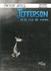 Pacush Blues -2a1987- Second souffle : Jefferson ou le mal de vivre
