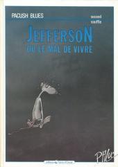 Pacush Blues -2b1990- Second souffle : Jefferson ou le mal de vivre