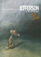 Pacush Blues -2d2004- Second souffle : Jefferson ou le mal de vivre