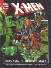 X-Men: Tomos Únicos - Dios ama, el hombre mata