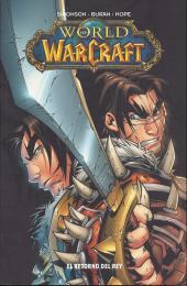 World of Warcraft (en espagnol) -2- El retorno del rey