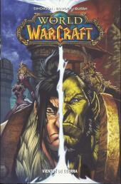 World of Warcraft (en espagnol) -3- Vientos de guerra