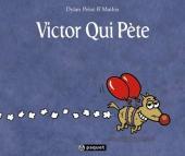 Victor Qui Pète - Tome 1