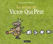 Victor Qui Pète -2- Le retour de Victor Qui Pète