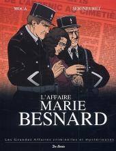 Les grandes affaires criminelles et mystérieuses -4- L'Affaire Marie Besnard