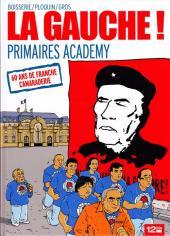 La gauche ! - Primaires academy