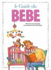 Le guide -19b11- Le guide du bébé